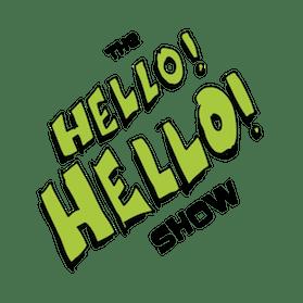 The Hello Hello Show